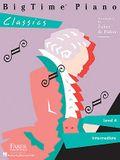 Bigtime Piano Classics: Level 4