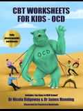 CBT Worksheets for Kids - OCD: A CBT Worksheets book for CBT therapists, CBT therapists in training & Trainee clinical psychologists: OCD cycle works