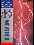 Weather (National Audubon Society First Field Guides)
