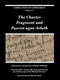 The Charter Fragment and Pascon agan Arluth