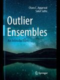 Outlier Ensembles: An Introduction