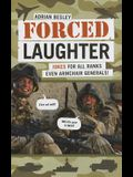 Forced Laughter: Jokes for All Ranks Even Armchair Generals!