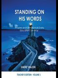 Standing on His Words: Prayers and Devotionals Every Educator Can Pray