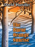 The Burnt Orange Sunrise: A Berger and Mitry Mystery