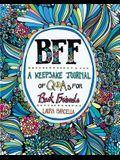 Bff: A Keepsake Journal of Q&as for Best Friends, Volume 1