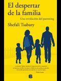 El Despertar de la Familia / The Awakened Family