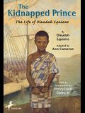 The Kidnapped Prince: The Life Of Olaudah Equiano (Turtleback School & Library Binding Edition)