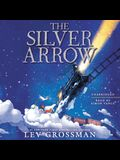 The Silver Arrow Lib/E