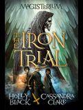 The Iron Trial (Magisterium #1), 1
