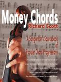 Money Chords: A Songwriter's Sourcebook of Popular Chord Progression