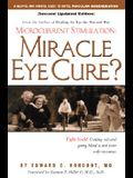 Miracle Eye Cure?: Microcurrent Stimulation