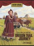 Clara Morgan and the Oregon Trail Journey (History Speaks: Picture Books Plus Reader's Theater (Quality))