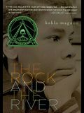 The Rock And The River (Turtleback School & Library Binding Edition)