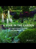 A Year in the Garden: 365 Inspirational Gardens and Gardening Tips