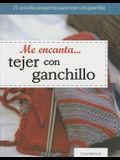 Me Encanta Tejer Con Ganchillo = I Love Knitting with Crochet