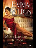 A Most Improper Rumor