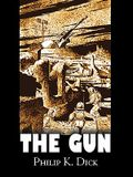 The Gun by Philip K. Dick, Science Fiction, Adventure, Fantasy