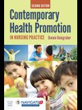Contemporary Health Promotion in Nursing Practice [With Access Code]