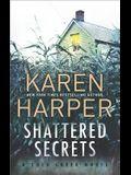 Shattered Secrets: A Thrilling Romantic Suspense Novel