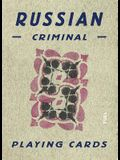 Russian Criminal Playing Cards: Deck of 54 Playing Cards