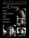 On Writing for Children & Other People