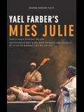 Mies Julie: Based on August Strindberg's Miss Julie