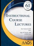 Instructional Course Lectures, Vol 61
