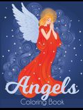 Angels Coloring Book: A Beautiful Angel Adult Coloring Book