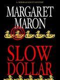Slow Dollar (Deborah Knott Mysteries)