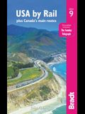 USA by Rail: Plus Canada's Main Routes