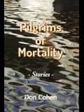 Pilgrims of Mortality