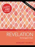 Revelation Study Guide: Extravagant Hope