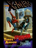 X-Men and Spiderman 2: The Present