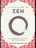 A Little Bit of Zen, 22: An Introduction to Zen Buddhism