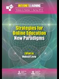 Strategies for Online Education: New Paradigms: Internet Learning Journal: Vol. 4, No. 1