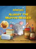 Albert the Muffin-Maker: Ordinal Numbers