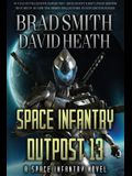Space Infantry Outpost 13