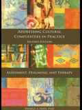 Addressing Cultural Complexities in Practice, Assessment, Diagnosis, and Therapy