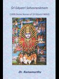 Śrī Gāyatrī Sahasranāmam: 1000 Divine Names of Śrī Gāyatrī Mātā