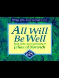 All Will Be Well: Based on the Classic Spirituality of Julian of Norwich (30 Days with a Great Spiritual Teacher)