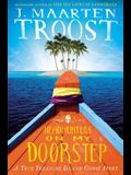 Headhunters on My Doorstep: A True Treasure Island Ghost Story