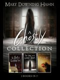 A Ghostly Collection (3 Books in 1)