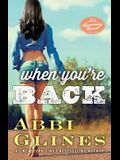 When You're Back, 12: A Rosemary Beach Novel