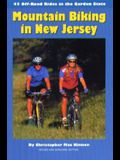 Mountain Biking in New Jersey: 40 Off-Road Rides in the Garden State