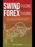 swing trading forex trading: The Complete Crash Course on Options and Day Trading. Learn All the Best Strategies to Invest in the Stock Market and
