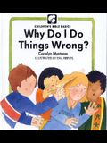 Why Do Things Wrong? (Childrens Bible Basics)
