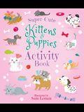 Super-Cute Kittens & Puppies Activity Book