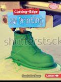 Cutting-Edge 3D Printing