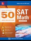 McGraw-Hill Education Top 50 Skills for a Top Score: SAT Math, Second Edition