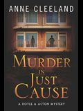 Murder in Just Cause: A Doyle & Acton Mystery